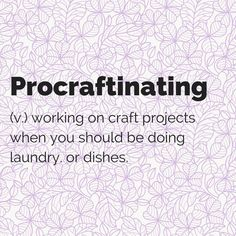 Double tap if you're a procraftinator too :)