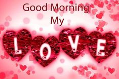 Discover most beautiful good morning images and wallpaper with love quotes. Here are some awesome good morning messages ideas for her or him. Good Morning Love Gif, Romantic Good Morning Messages, Good Morning Images Download, Morning Love Quotes, Good Morning Wallpaper, Good Morning Picture, Good Morning Coffee, Good Morning Greetings, Morning Pictures