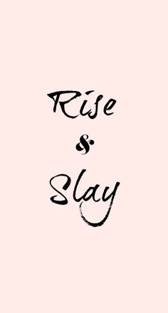 Rise & Slay Dress Your Tech Wallpaper Download | RKC Southern blog