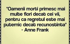 Anne Frank, Just Me, Funny Texts, Life Lessons, Poetry, Death, Sad, Good Things, Memories