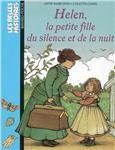 Helen, la petite fille du silence et de la nuit / Anne Marchon