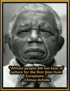 the african and ibo culture in things fall apart by chinua achebe A half century after chinua achebe penned 'things fall apart', jeffrey brown discusses africa's ongoing story with the famed author.