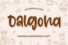 Dalgona Is The Perfect Quirky Font For All Your Fun Designs #Funny #Party #Quirky #Event #Kids #Legature #Holiday #Playfull #Crafty #Bestseller Cool Fonts, New Fonts, Awesome Fonts, Professional Fonts, Signature Fonts, Character Map, Script Type, Modern Fonts, How To Make Tshirts