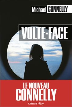 Volte-Face 	Connelly, Michael		#TelechargezLe #UnClicDeLaLecture