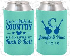 She's a Little Bit of Country, He's a little bit of Rock and Roll, Country Wedding Favors, Rock and Roll Personalized Koozies (467)