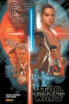 Découvrez Star Wars : Le Réveil de le Force de Chuck Wendig & Luke Ross sur Booknode, la communauté du livre