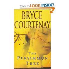 The Persimmon Tree: Bryce Courtenay: 9780670070701: Amazon.com: Books