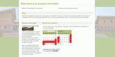 Voor de groepsaccommodatie integratie van online boekingsmodule. 80% van de reserveringen worden via de website zelf gegenereerd.