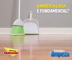 Varrer a casa é fundamental? — Supermercados Guanabara