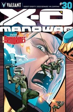 X-O Manowar (2012- ) #30:  Armor Hunters was only the beginning! Now, still reeling from his harrowing encounter with the Armor Hunters, Aric of Dacia might face a new threat - the calculating paramilitary force known as the ARMORINES! Armed with an array of astounding abilities far beyond the capabilities of the X-O Manowar armor, has this bleeding-edge commando unit come to save Aric's kingdom...or grind it into dust?