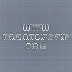 www.treatcfsfm.org