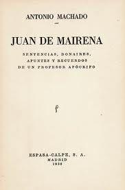 Enseñanzas de Juan de Mairena / Antonio Machado sobre la sencillez expresiva | Ínsula Barañaria