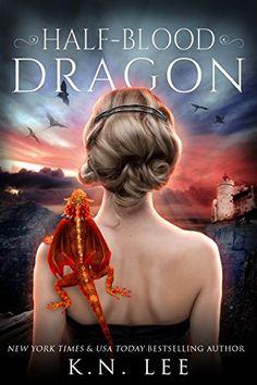 Half-Blood Dragon (Dragon Born Book 1) by K.N. Lee https://www.amazon.com/dp/B01NAGUUN2/ref=cm_sw_r_pi_dp_x_GzMDybNGSZK00