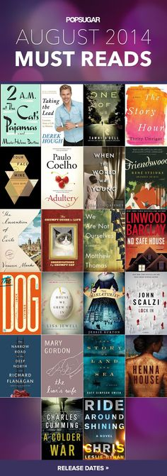 August 2014 Must Read books, challenge your self, read a new writer each month.