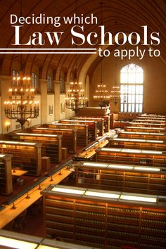 Deciding which Law Schools to apply to