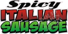 """14"""" Spicy Italian Sausage Hot Dog Concession Trailer Fast Food Vinyl Sign Decal"""