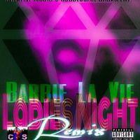 LADIES NIGHT (REMIX) 2015 by Barbie La Vie on SoundCloud