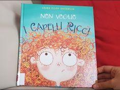 Non voglio i capelli ricci – Laura Ellen Anderson Canti, Diy And Crafts, Youtube, Books, School, Curly Hair, Livros, Libros, Livres