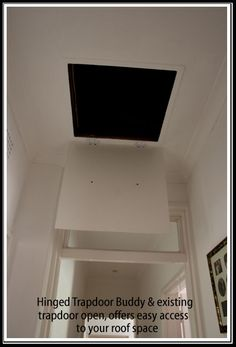 Trapdoor Buddy open to allow you access into your roofspace