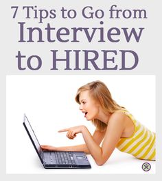 You Had the Interview, Now What? 7 Tips to Help you Land the Job