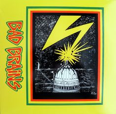 Bad Brains - S/T LP  ... one of our favorites.