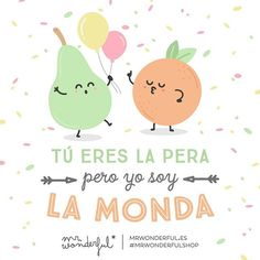 ¡Mira qué equipazo hacemos juntos! #mrwonderfulshop #felizjueves  You are a sweetie pie and I am the crème de la crème! What a great team we make!