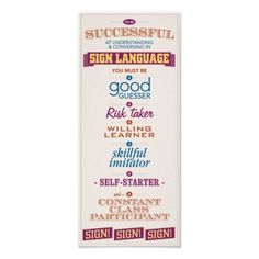 To be Successful in Sign Language. A poster for the ASL Classroom. Sign Language Phrases, Sign Language Interpreter, British Sign Language, Foreign Language, Second Language, Language Lessons, Success Poster, Design Your Own Poster, Classroom Posters