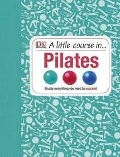 Little Course In Pilates Pilates Videos, Workout, My Books, About Me Blog, Activities, Resolutions, Amazon, Frases, Pilates For Beginners