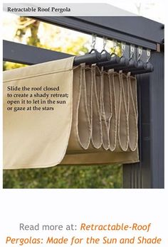 For the pergola over your deck: retractable 'roof', to create shade when. For the pergola Outdoor Rooms, Outdoor Gardens, Outdoor Living, Rooftop Gardens, Rooftop Terrace, Outdoor Kitchens, Indoor Outdoor, Pergola Retractable, Retractable Shade