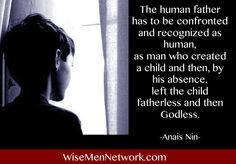 #Quotes about #Fathers Anais Nin, Fathers, Quotes, Dads, Quotations, Parents, Quote, Shut Up Quotes