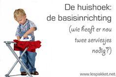 Huishoek: de basisinrichting - Lespakket - thema's, lesideeën en informatie - onderwijs aan kleuters