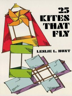 25 Kites That Fly by Leslie Hunt  Written by a kite maker for the U.S. Weather Bureau, this guide features detailed instructions for creating standard two-stick kites, six-point stars, figural kites, balloon kites, tetrahedral kites, box kites, and many other varieties. Complete descriptions of methods and materials include directions for making tails, reeling and stringing, and much more.