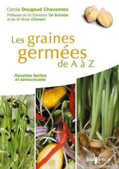 Réussir facilement ses graines germées * 1,2,3...Dégustez !