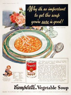 1933 Campbell's Vegetable Soup original vintage advertisement. Four things are essential to making the finest soups - long experience, choicest ingredients, best of equipment and constant watchfulness. Campbell's has been making quality soups for over a quarter of a century.