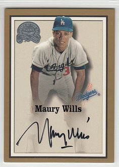 """2000 Fleer """"Greats of the Game"""" autographed card of Maury Wills Football And Basketball, Basketball Cards, Baseball, Pittsburgh Pirates, Pittsburgh Steelers, Maury Wills, Dodgers Sign, Dodger Blue, Los Angeles Dodgers"""