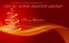 THE BC HOME HUNTER GROUP REAL ESTATE TEAM - YOUR URBAN & SUBURBAN HOMES & LAND MARKETING EXPERTS BCHOMEHUNTER.COM VANCOUVERHOMEHUNTER.COM NORTHVANCOUVERHOMEHUNTER.COM WHITEROCKHOMEHUNTER.COM FRASERVALLEYHOMEHUNTER.COM SOUTHSURREYHOMEHUNTER.COM WESTVANCOUVERHOMEHUNTER.COM MORGANHEIGHTSHOMEHUNTER.COM SURREYHOMEHUNTER.COM BURNABYHOMEHUNTER.COM DELTAHOMEHUNTER.COM PORTMOODYHOMEHUNTER.COM LANGLEYHOMEHUNTER.COM CLOVERDALEHOMEHUNTER.COM PITTMEADOWSHOMEHUNTER.COM MAPLERIDGEHOMEHUNTER.COM
