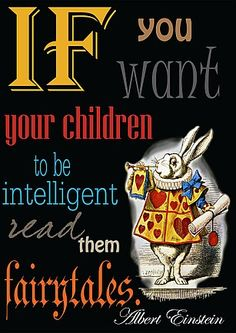 livingExclusive — Alice In Wonderland — Rabbit With Slogan If You Want Your Children To Be Intelligent Read Them Postera3