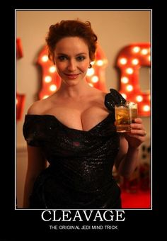 cleavage demotivational posters - Dump A Day Demotivational Posters Funny, Cristina Hendrix, Dump A Day, Funny Jokes For Adults, Mind Tricks, Friday Humor, Star Wars Humor, Christina Hendricks, Beautiful Celebrities