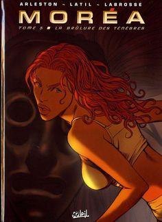 Moréa -5*- La brûlure des ténèbres - 2007