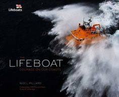 A photograhic celebration of the Royal National Lifeboat Institution