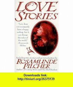 Love Stories (9780312957568) Lynn Curtis, Rosamunde Pilcher, Colette, Catherine Cookson , ISBN-10: 0312957564  , ISBN-13: 978-0312957568 ,  , tutorials , pdf , ebook , torrent , downloads , rapidshare , filesonic , hotfile , megaupload , fileserve