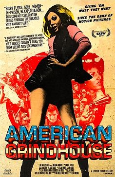 AMERICAN GRINDHOUSE ...