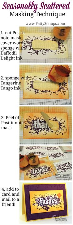 Masking and Sponging tip for Seasonally Scattered stamp image from Stampin' Up! by Patty Bennett. Could be done with just about any stamp. Card Making Tips, Card Making Tutorials, Card Making Techniques, Making Ideas, Karten Diy, Thanks Card, Fall Cards, Creative Cards, Diy Cards