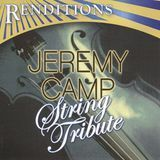 Renditions: Jeremy Camp Tribute [CD], 14475375