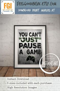 "This contemporary video game poster adds a touch of humour and fun on a phrase that is constantly muted in our household. A great addition to any home, office, Man Cave, game room or teenage bedroom :-)   ""YOU CANT JUST PAUSE A GAME""   - check out other fab video game posters here - www.etsy.com/shop/feelgoodincuk?section_id=20256513   【 LET'S GO 】 ➤➤ Ready to download, print & marvel at? Follow these simple steps:   ➤➤ STEP 1 - DOWNLOAD  Included are 5 high resolution JPG ..."