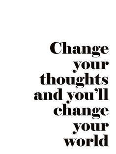 texttavla med bra budskap, Change your thoughts