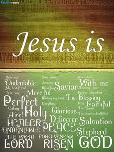 JESUS -- Neither is there salvation in any other: for there is none other Name under heaven given among men, whereby we must be saved.   Acts 4:12