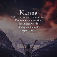 Positive Quotes : QUOTATION – Image : Quotes Of the day – Description Karma. Keep your circle positive. Think good thoughts. Do good deeds. Sharing is Power – Don't forget to share this quote ! Karma Quotes, Life Quotes Love, Inspiring Quotes About Life, Wisdom Quotes, True Quotes, Best Quotes, Motivational Quotes, Inspirational Quotes, Qoutes