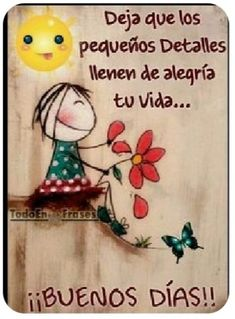 Cute Good Morning Quotes, Good Morning Inspiration, Good Day Quotes, Good Day Messages, Positive Messages, Good Morning In Spanish, Spanish Inspirational Quotes, Spanish Quotes, Morning Greetings Quotes