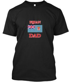 Fijian Dad Black T-Shirt Front - This is the perfect gift for someone who loves Fiji. Thank you for visiting my page (Related terms: Fijian Dad,I Heart Fiji,Fiji,Fijian,Fiji Travel,I Love My Country,Fiji Flag, Fiji Map,Fiji Language, #Fiji, #Fijishirts...)